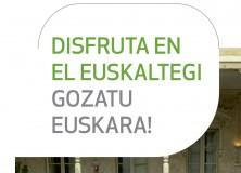 Disfruta en el euskaltegi, gozatu euskara!