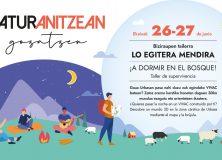¡Nos vamos a dormir al monte! #Naturanitzeangozatzen